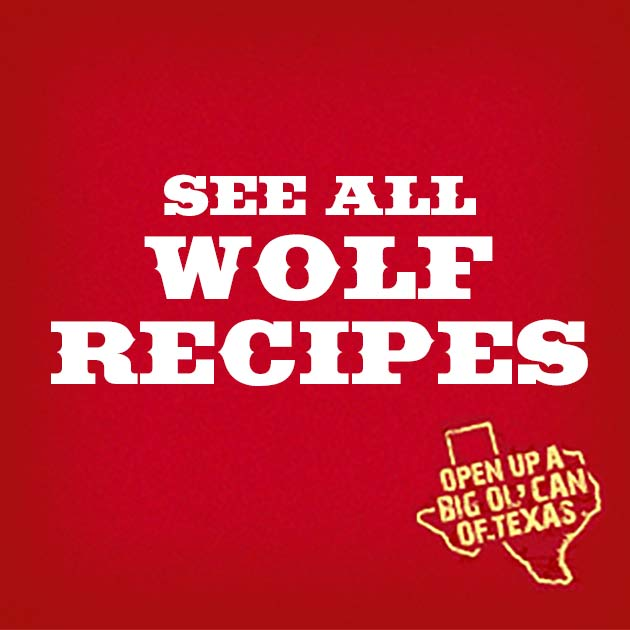 See All Wolf Recipes